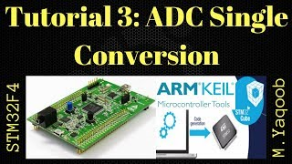 STM32F4 Discovery board - Keil 5 IDE with CubeMX: Tutorial 3 ADC single conv - Updated Oct 2017