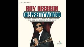 Roy Orbison - Oh, Pretty Woman 💖 1 HOUR 💖