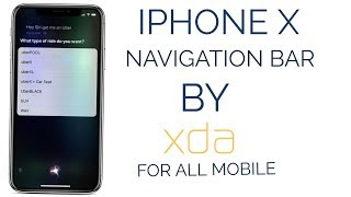 IPHONE X NAVIGATION BAR FOR ALL ANDROID PHONE BY XDA