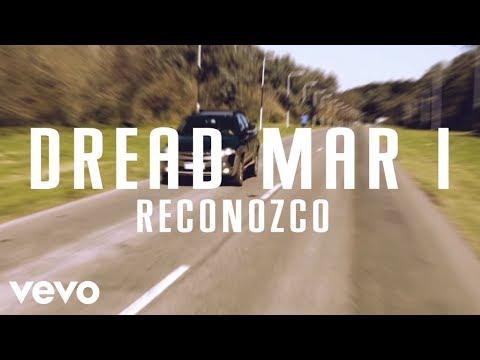 Dread Mar I - Reconozco (Official Lyric Video)