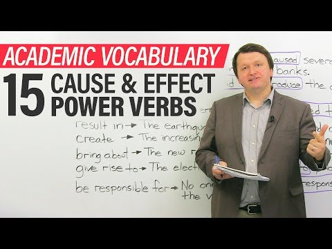 Academic Vocabulary for Essays & IELTS Writing: 15 cause and effect POWER VERBS