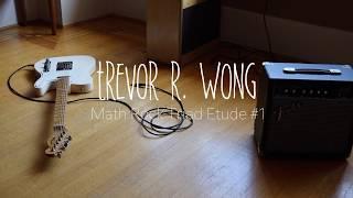 math rock triad etude #1 (guitar play-through)