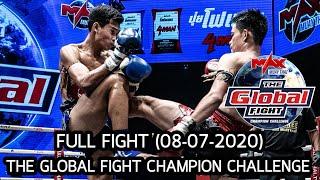 THE GLOBAL FIGHT CHAMPION CHALLENGE(08-07-2020)FullHD 1080p [ไม่เซนเซอร์ [ Thai Ver ]