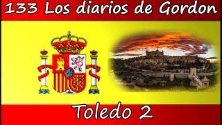 Gordon's Diaries   Toledo 2 2017   LightSpeed Spanish