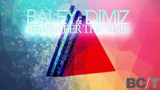 Baley & Dimiz - Remember The Times
