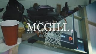 Flawless Gretzky - McGill (music video by Kevin Shayne)