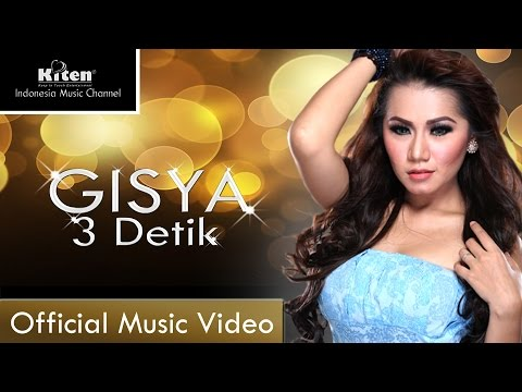 3 Detik - Gisya Gasyiela (Official Music Video)