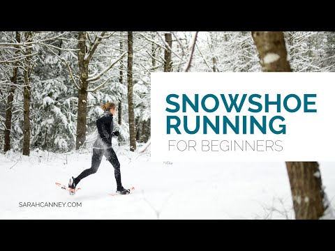 Snowshoe Running 101a crash course in snowshoe running for beginners