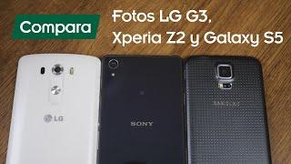 Comparación de Fotos: LG® G3, Galaxy S5 y Xperia® Z2