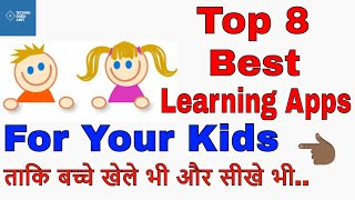 Top 8 Best Educational Apps For Your Kids   Age 2-10 Years
