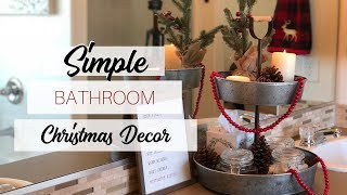 DECORATE WITH ME || Christmas Farmhouse Master Bathroom