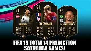 FIFA 19 TOTW 14 TEAM OF THE WEEK 14 PREDICTION - SATURDAY GAMES - FT. ERIKSEN, GRIEZMANN, JESUS