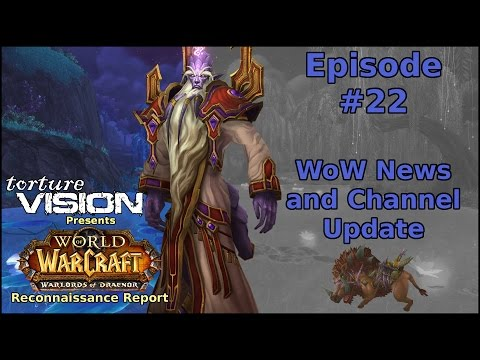 Warcraft Recon Report: WoW News and...