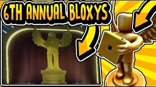 THE 6TH ANNUAL BLOXY`S AWARDS 2019 UPDATE!! (BLOXY EVENT) ROBLOX