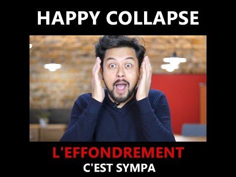 Happy Collapse: l'Effondrement c'est sympa ! (Karim Duval)