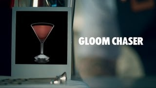 GLOOM CHASER DRINK RECIPE - HOW TO MIX