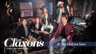 Los Claxons - Me Vuelves Loco (Track 09)