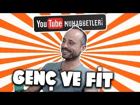 GENÇ VE FİT - YouTube Muhabbetleri #21