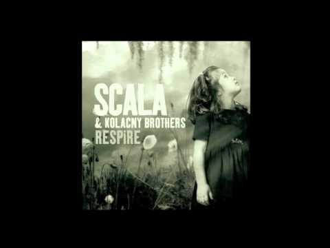 Scala & Kolacny Brothers - The Blower's Daughter