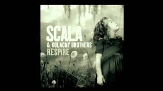 Watch Scala  Kolacny Brothers The Blowers Daughter video