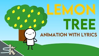 Download LEMON TREE ANIMATION WITH LYRICS