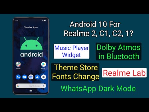 Realme Updates- Android 10, Dolby Atmos Blutooth, Fonts Change, Music Widget, Realme Lab, FAQ 25