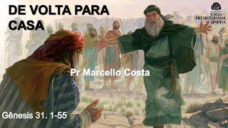 De volta para casa - Pr Marcello Costa