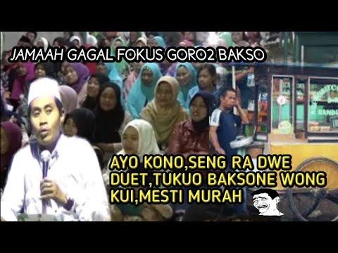 ONOK2 AE..!! PenjuaL Bakso Gawe GagaL Fokus Jamaah Pengajian KH Anwar Zahid Terbaru