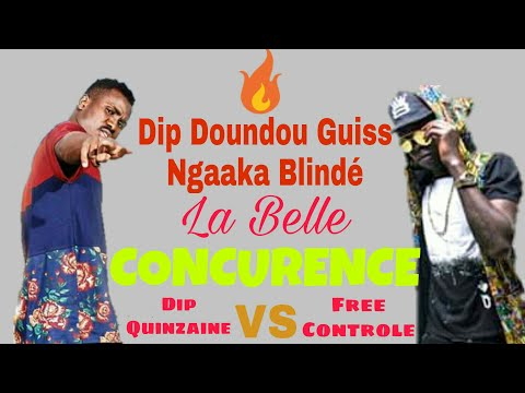 Dip Doundou Guiss & Ngaaka Blindé : La belle Concurrence ( Dip Quinzaine VD Free Control )