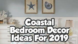 Top 20 Coastal bedroom decor ideas for 2019