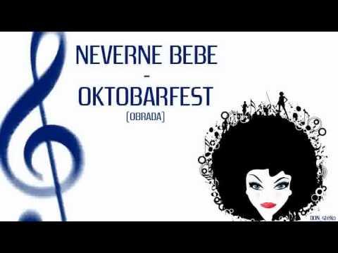 Neverne Bebe - Oktobarfest (obrada)
