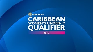 CONCACAF Caribbean Women's Under-17 Qualifier 2017 - Official Draw