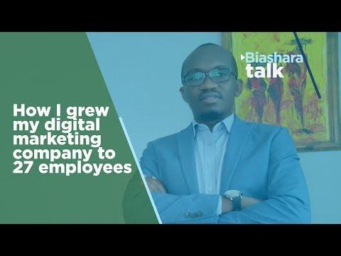 How I grew a Digital Marketing company to twenty-seven employees | BIASHARA TALK