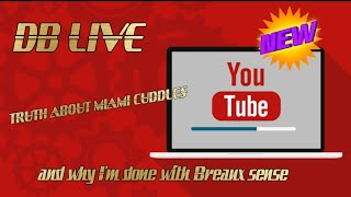 Addressing Miami cuddles and Breaux sense