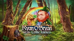 RYAN O'BRYAN and the CELTIC FAIRIES - Our Slots