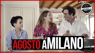 Il Milanese Imbruttito - Agosto aMILANO