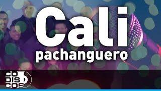 Cali Pachanguero, Grupo Niche - Karaoke