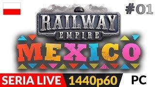 Railway Empire DLC: Mexico PL  Live #1  Powrót starej dobrej serii ;)