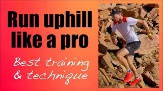 ULTIMATE UPHILL RUNNING masterclass (training & technique)