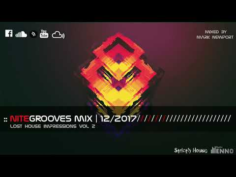 :: nitegrooves mix | Deep House, Tech House & Progressive House | 12/2017 Mp3