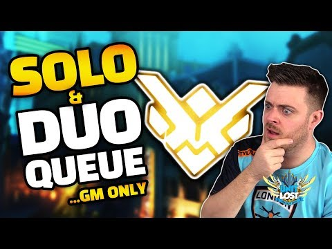 Overwatch -  Solo and Duo Queue [GM ONLY!] Season 16 Competitive Changes!