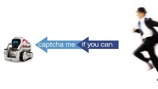 """Cozmo beats Captcha in """"Captcha Me If You Can"""""""