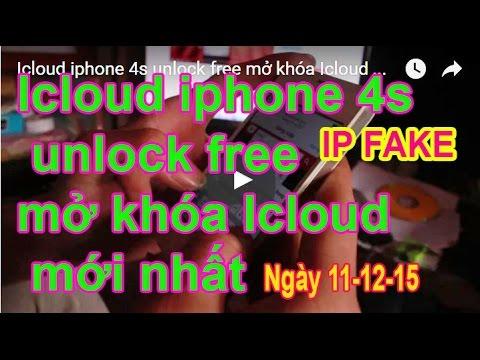 Icloud iphone 4,4s unlock free mở khóa Icloud mới nhất bằng IP fake server Trial