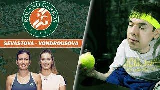 Roland-Garros 2019 | Round of 16. Sevastova - Vondrousova