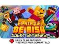 EL ATAQUE DE RISA! | Minecraft Lucky Blocks Skywars - Exo, Macundra, Sarinha y Luh