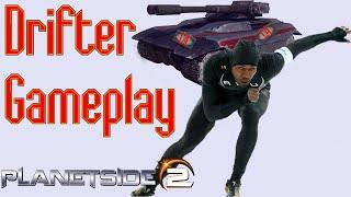 Drifter Gameplay - Planetside 2 - 1080p n Stuff