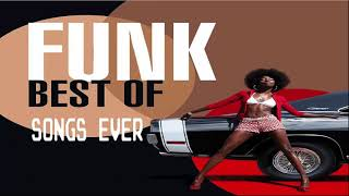 Greatest Funk Songs  - The Best  Funk Hits of All Time
