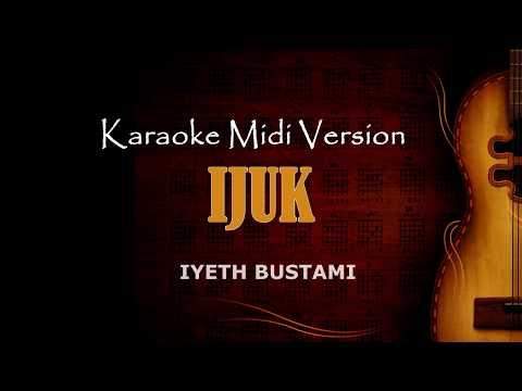 Ijuk - Iyet | Karaoke Dangdut Version Keyboard + Lirik tanpa vokal
