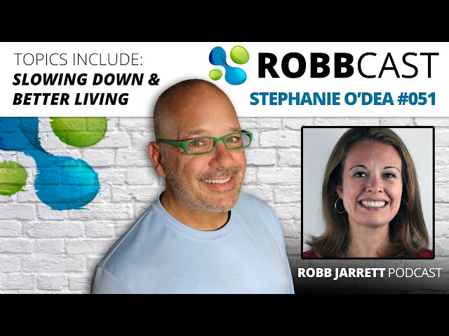 E:051 Stephanie O'Dea | Slowing Down, Better Living, and Being Present