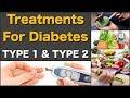 Treatments for Diabetes Type 1 and Type 2 Diabetes   Prevent Diabetes